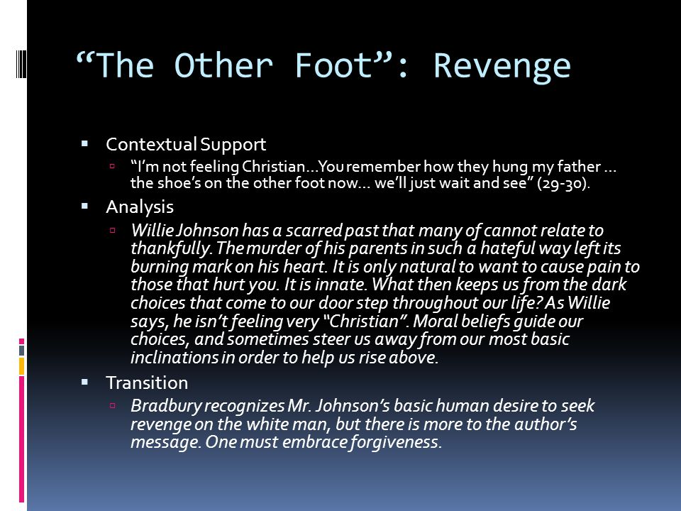 The Other Foot : Revenge