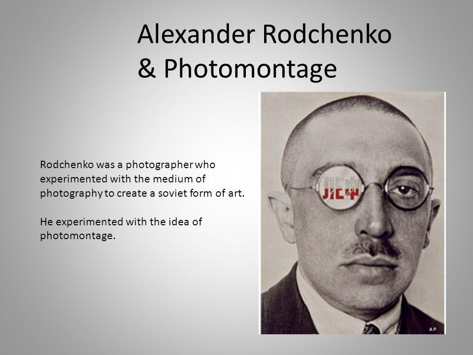 Alexander Rodchenko & Photomontage
