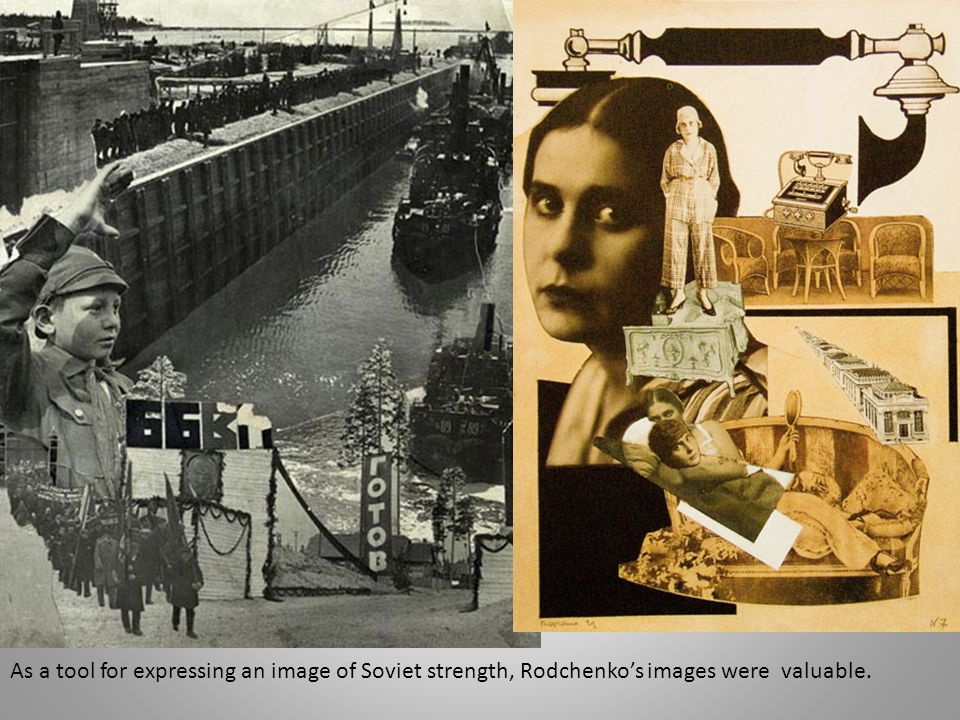 As a tool for expressing an image of Soviet strength, Rodchenko's images were valuable.