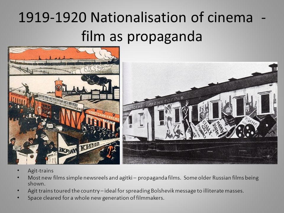 1919-1920 Nationalisation of cinema - film as propaganda