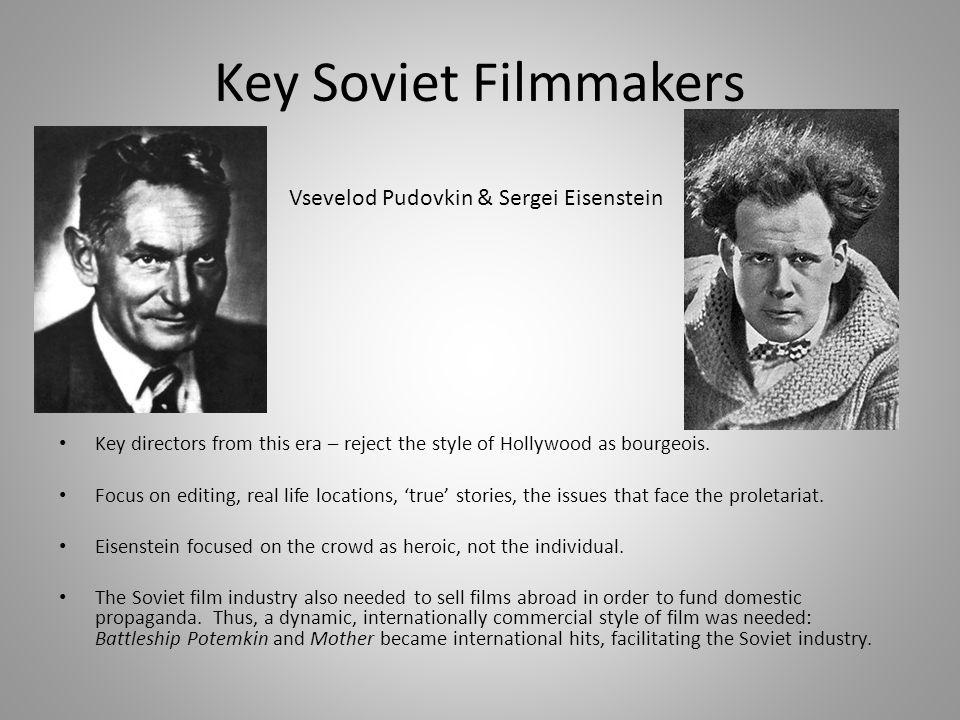 Key Soviet Filmmakers Vsevelod Pudovkin & Sergei Eisenstein