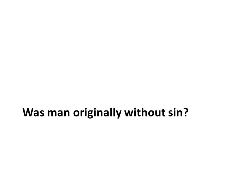 Was man originally without sin