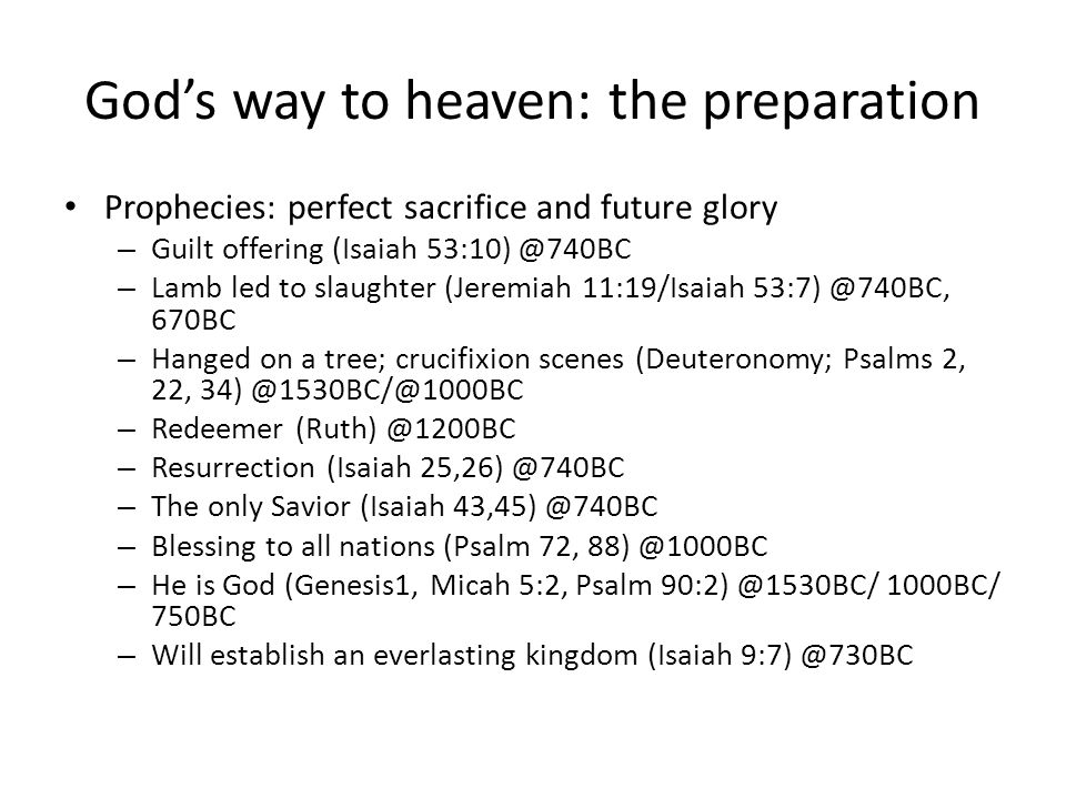 God's way to heaven: the preparation