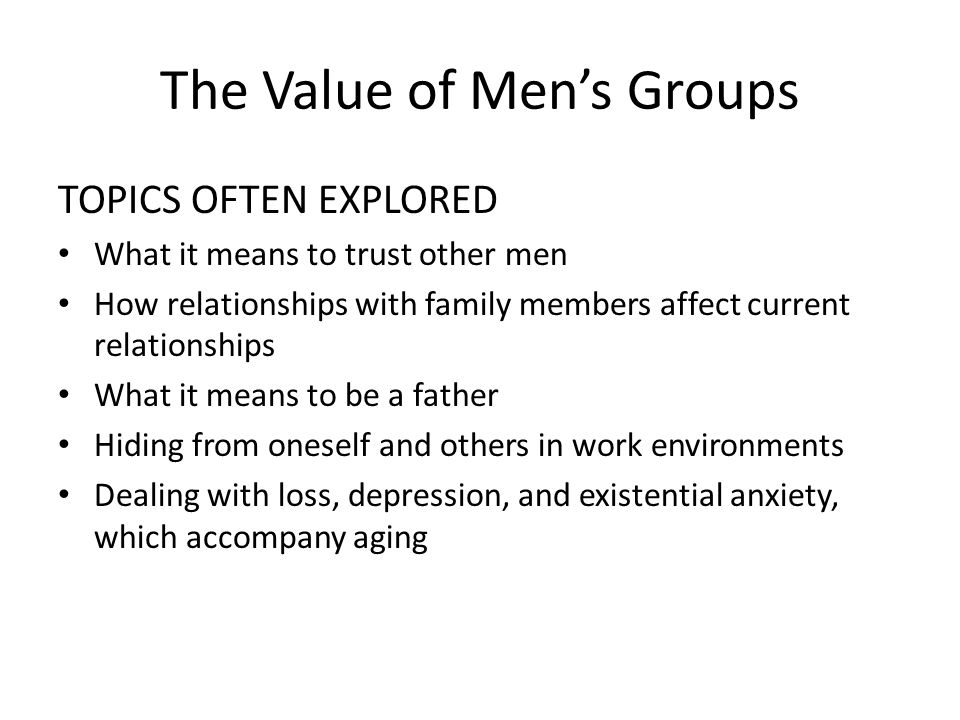 The Value of Men's Groups