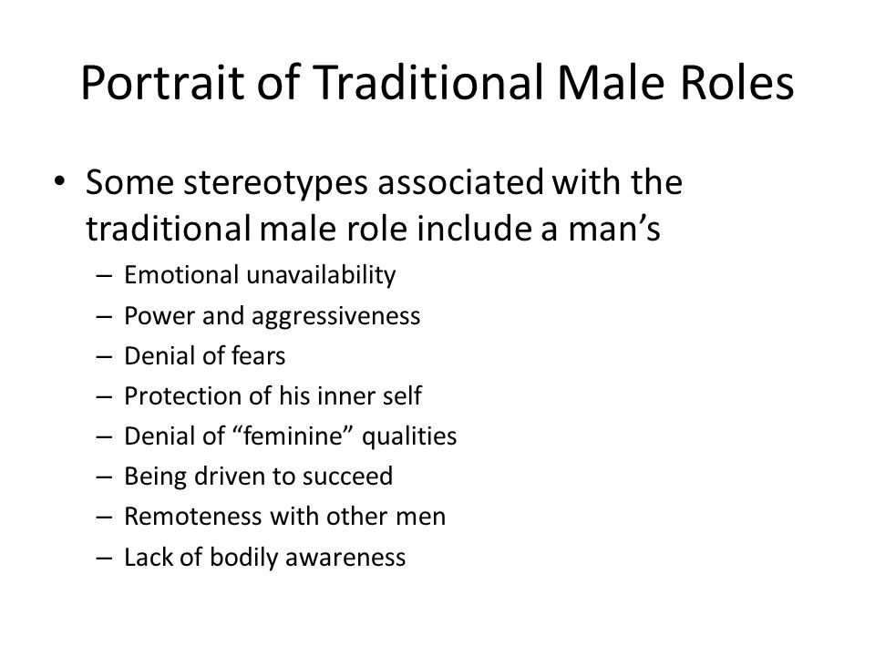 Portrait of Traditional Male Roles