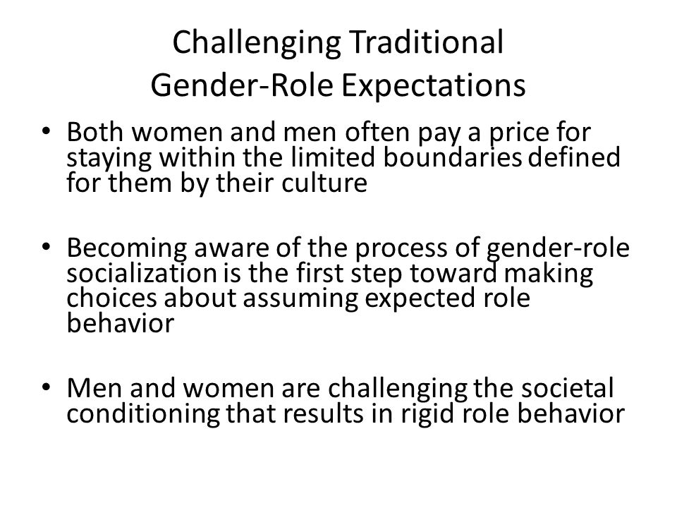 Challenging Traditional Gender-Role Expectations