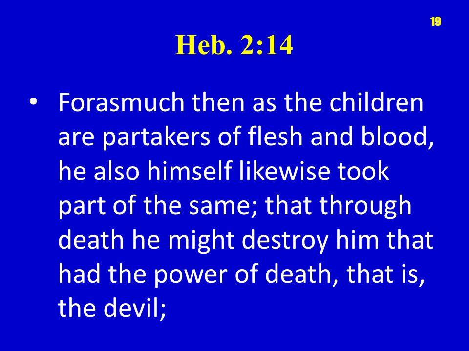 Heb. 2:14