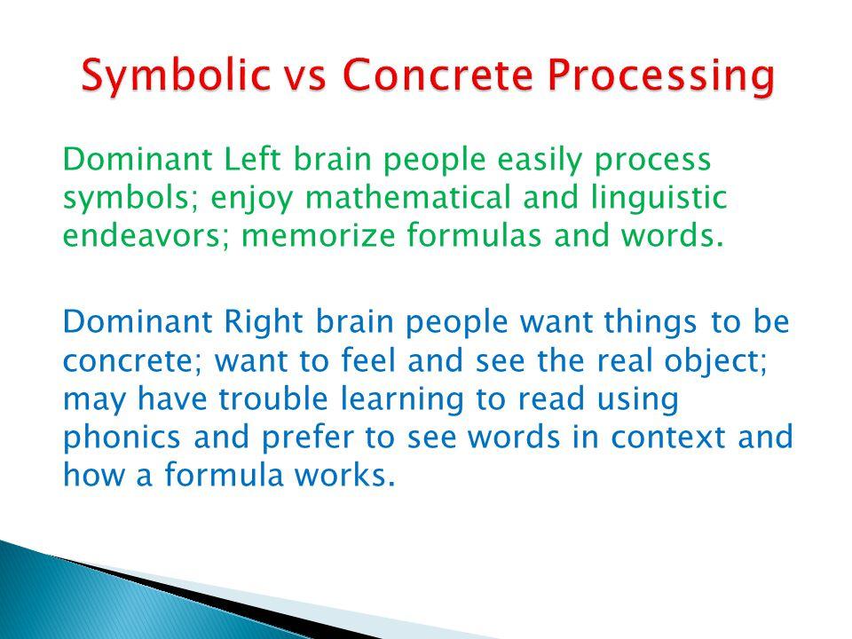 Symbolic vs Concrete Processing