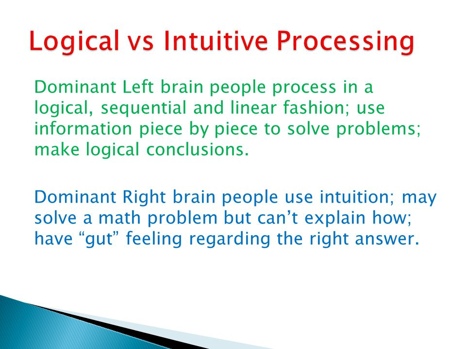 Logical vs Intuitive Processing