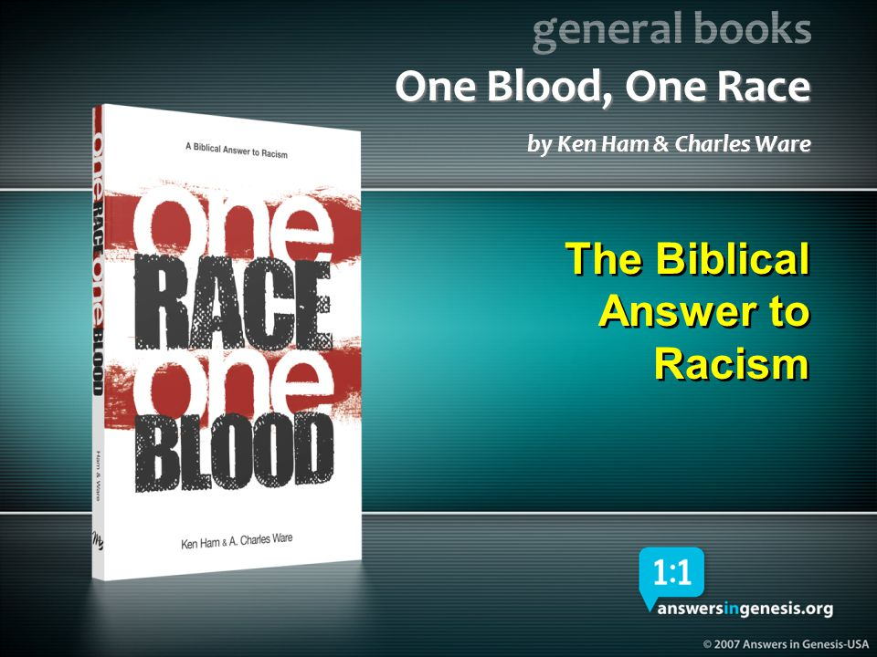 One Blood, One Race by Ken Ham & Charles Ware