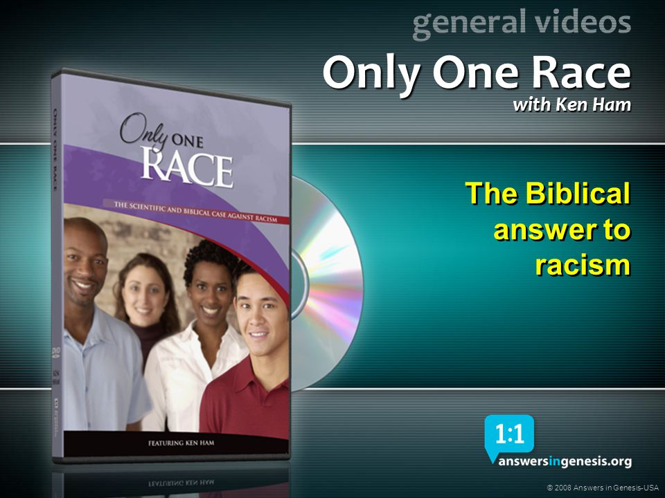 Only One Race The Biblical answer to racism with Ken Ham