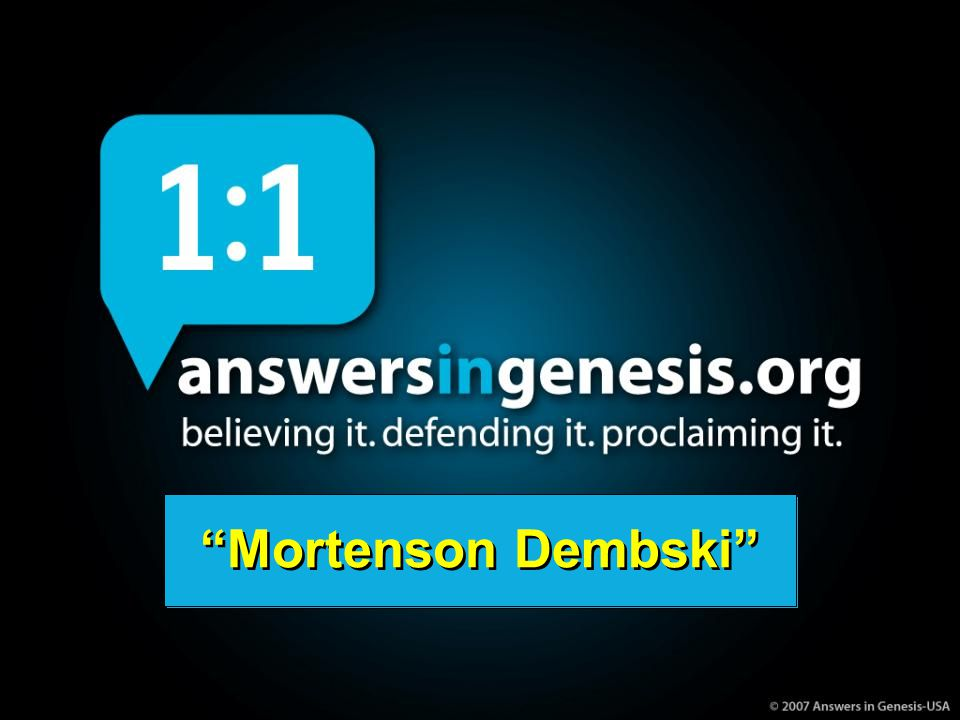 AiG web site #1 Mortenson Dembski Mortenson Dembski