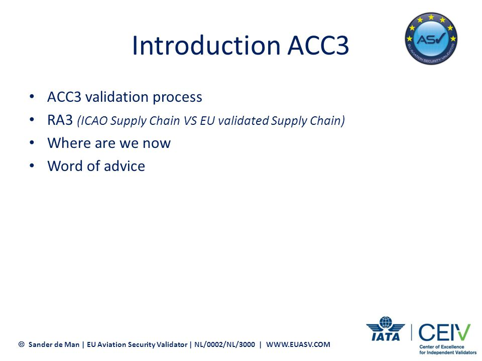 Introduction ACC3 ACC3 validation process
