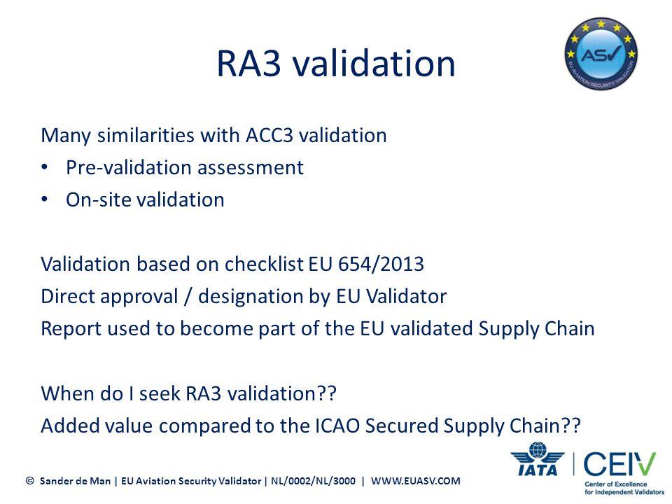 RA3 validation Many similarities with ACC3 validation