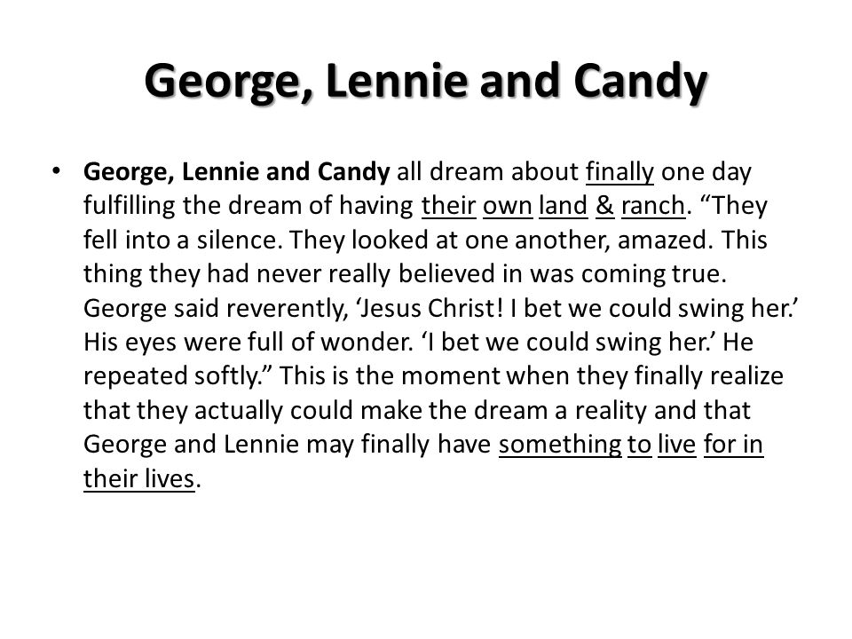 George, Lennie and Candy