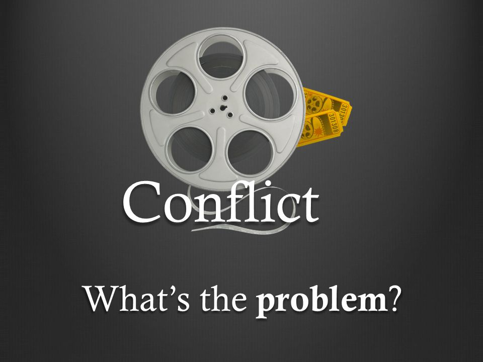 Conflict What's the problem