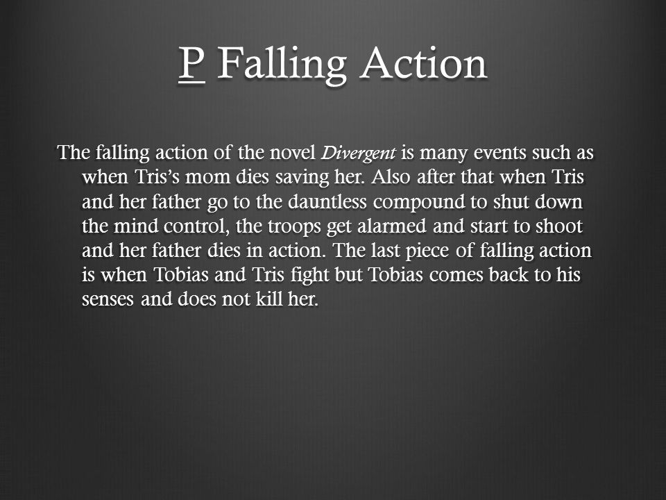 P Falling Action