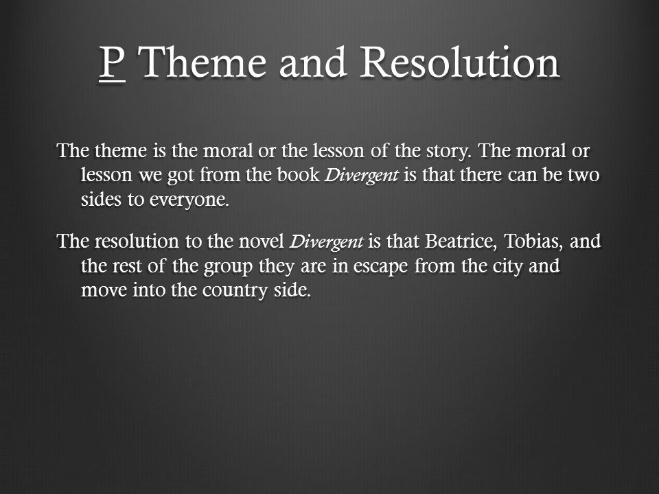 P Theme and Resolution