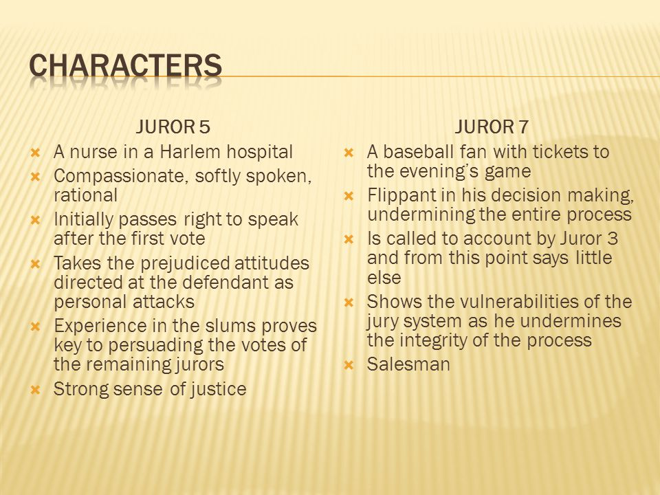characters JUROR 5 A nurse in a Harlem hospital