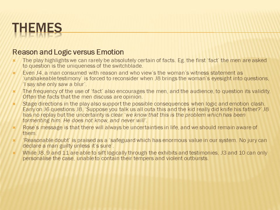 themes Reason and Logic versus Emotion