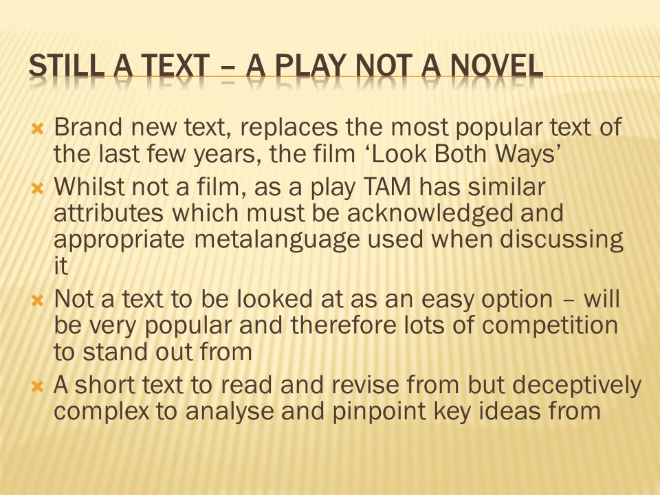 Still a text – a play not a novel