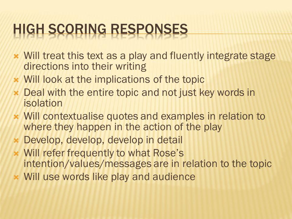 High scoring responses