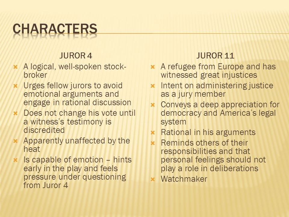 characters JUROR 4 A logical, well-spoken stock-broker