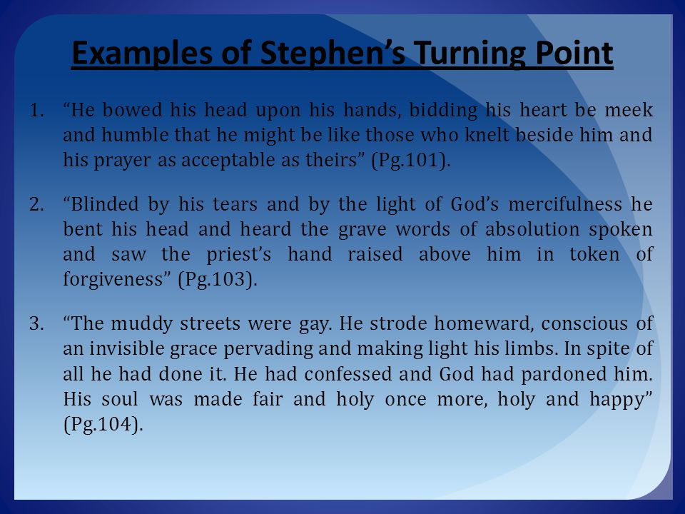 Examples of Stephen's Turning Point