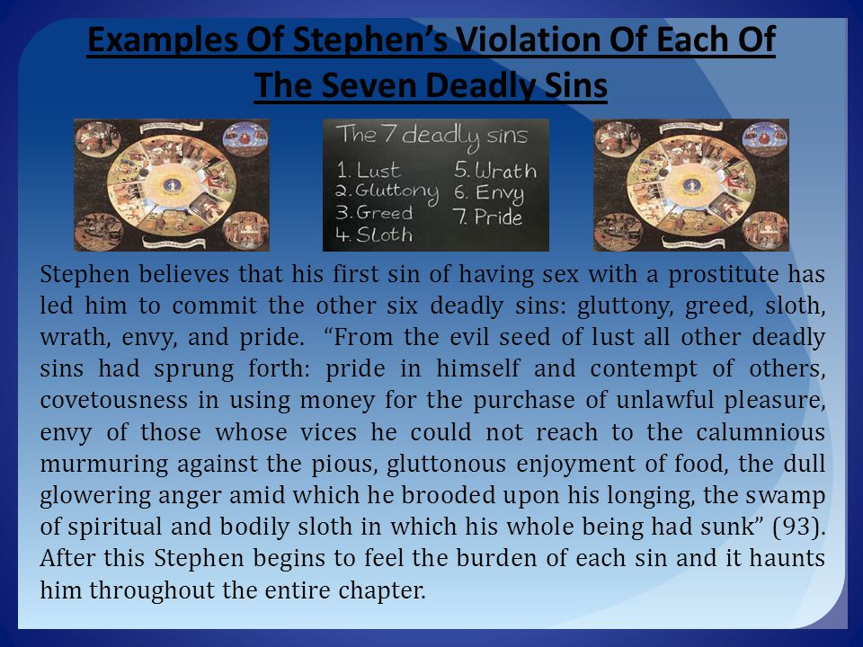Examples Of Stephen's Violation Of Each Of The Seven Deadly Sins