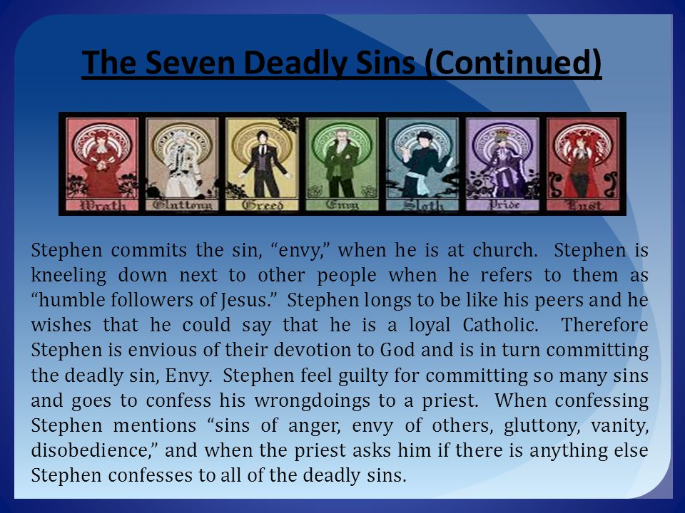 The Seven Deadly Sins (Continued)