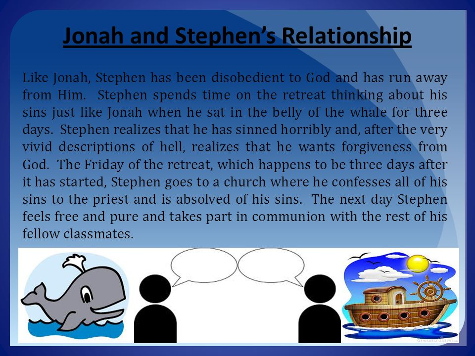 Jonah and Stephen's Relationship