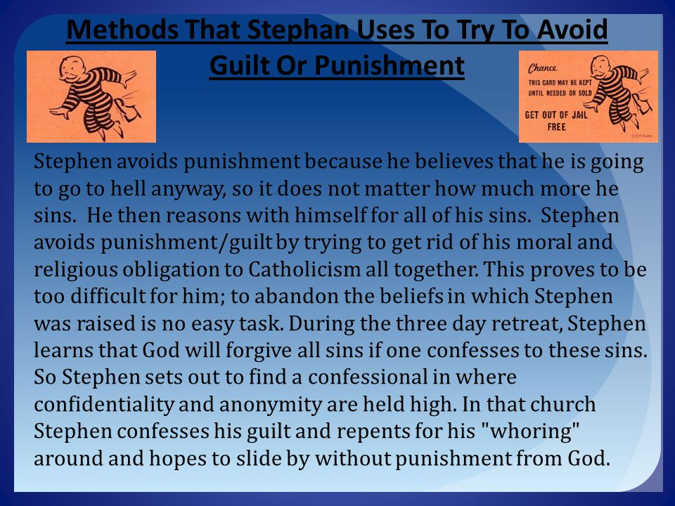 Methods That Stephan Uses To Try To Avoid Guilt Or Punishment