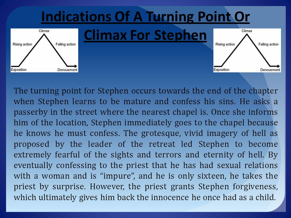 Indications Of A Turning Point Or Climax For Stephen