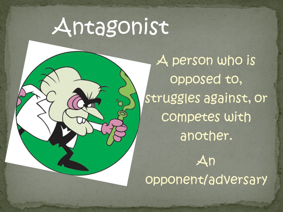 An opponent/adversary