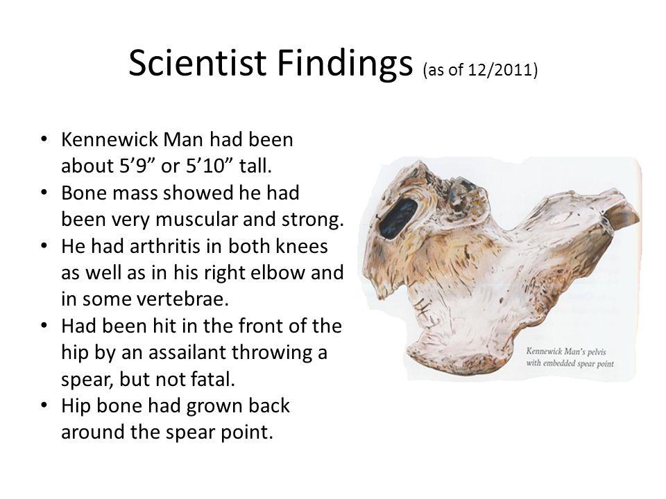 Scientist Findings (as of 12/2011)