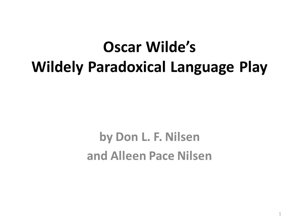 Oscar Wilde's Wildely Paradoxical Language Play