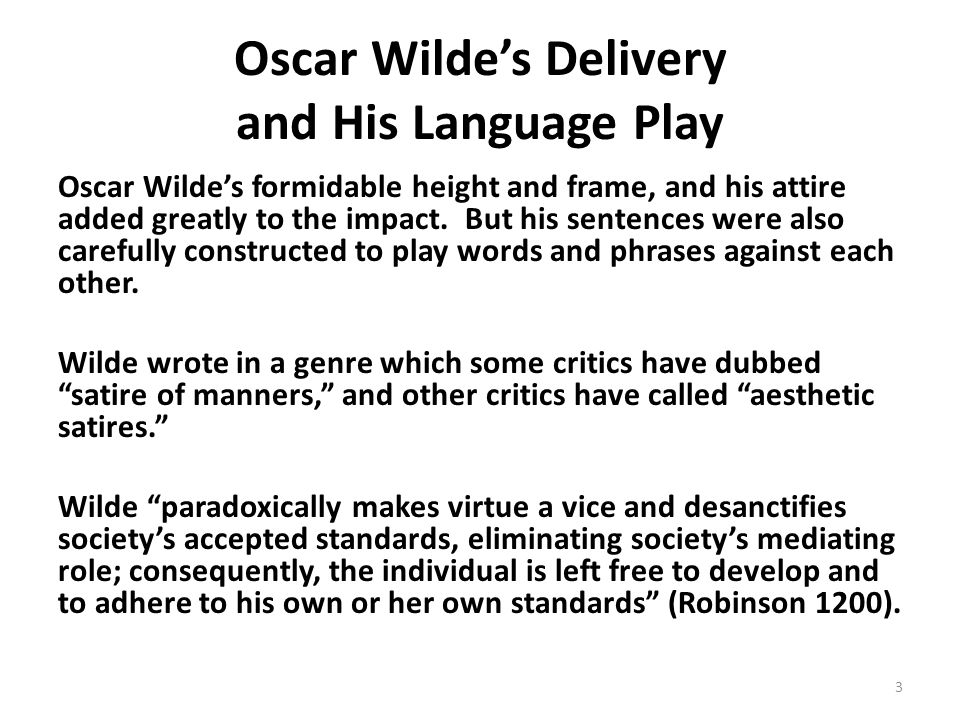 Oscar Wilde's Delivery and His Language Play
