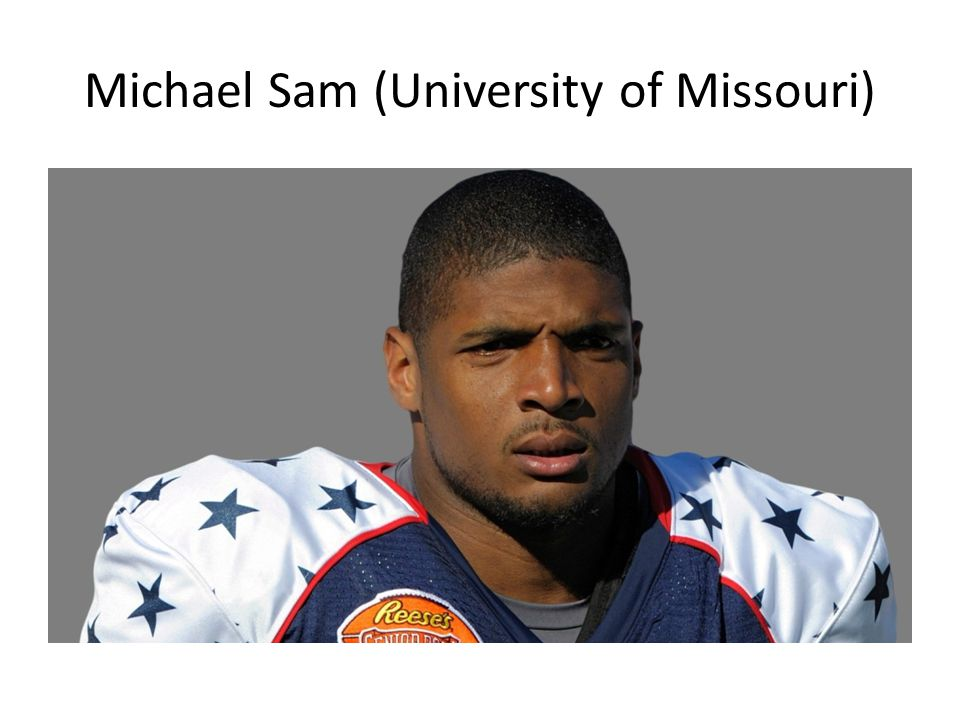 Michael Sam (University of Missouri)