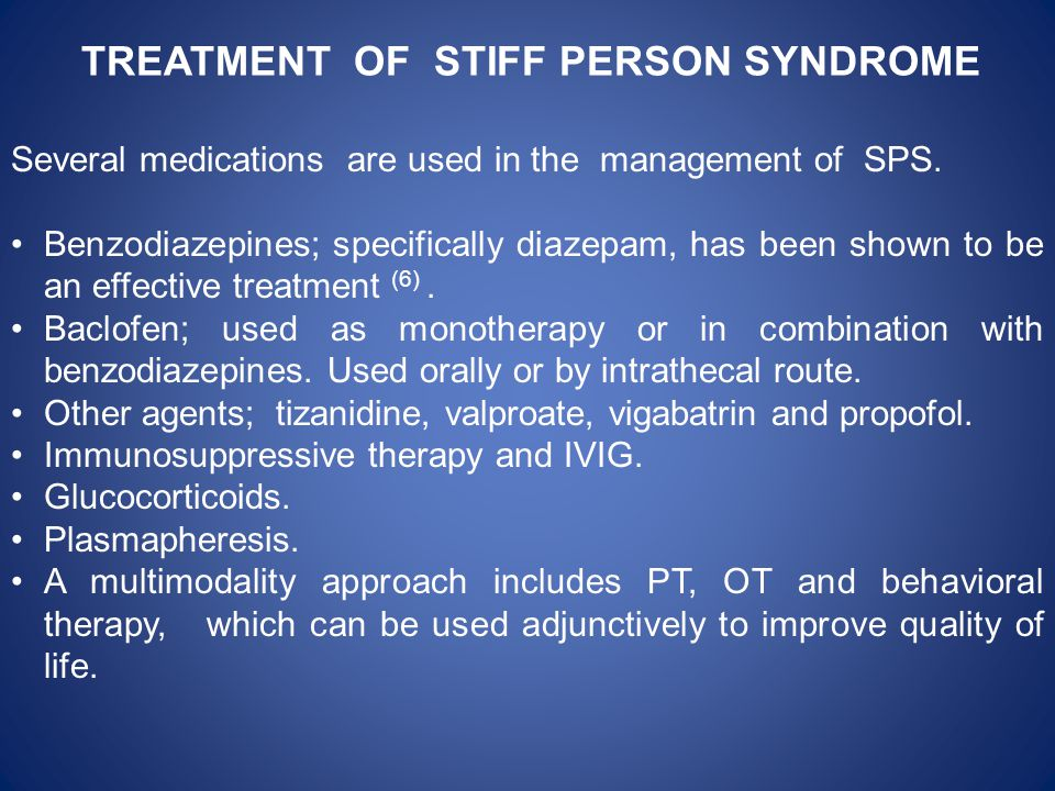 TREATMENT OF STIFF PERSON SYNDROME