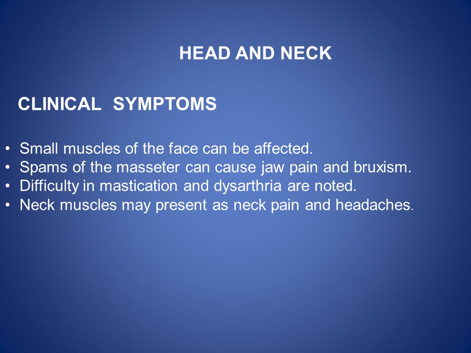 HEAD AND NECK CLINICAL SYMPTOMS