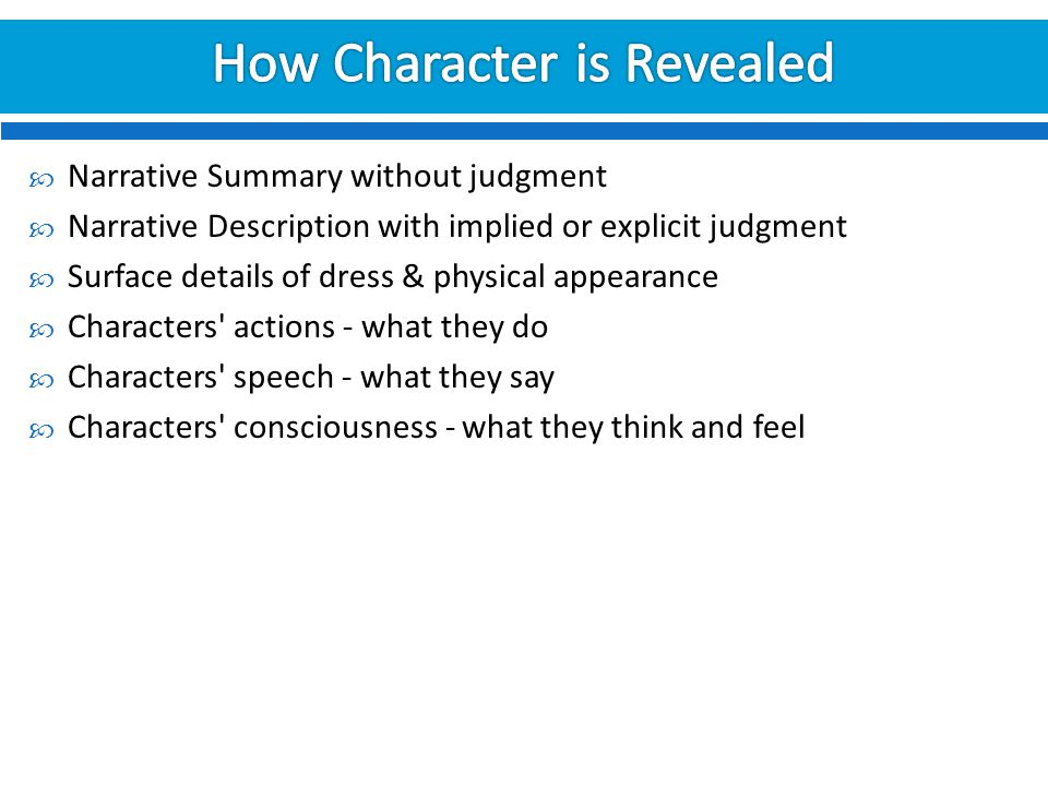 How Character is Revealed
