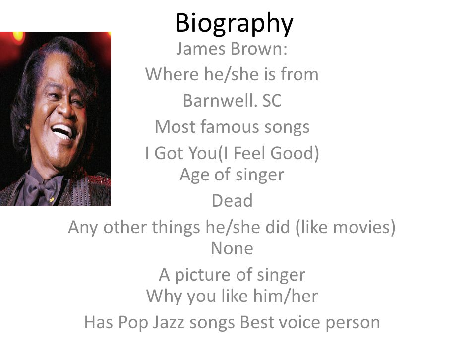Biography James Brown: Where he/she is from Barnwell. SC