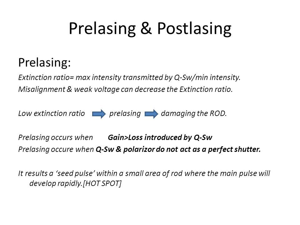 Prelasing & Postlasing