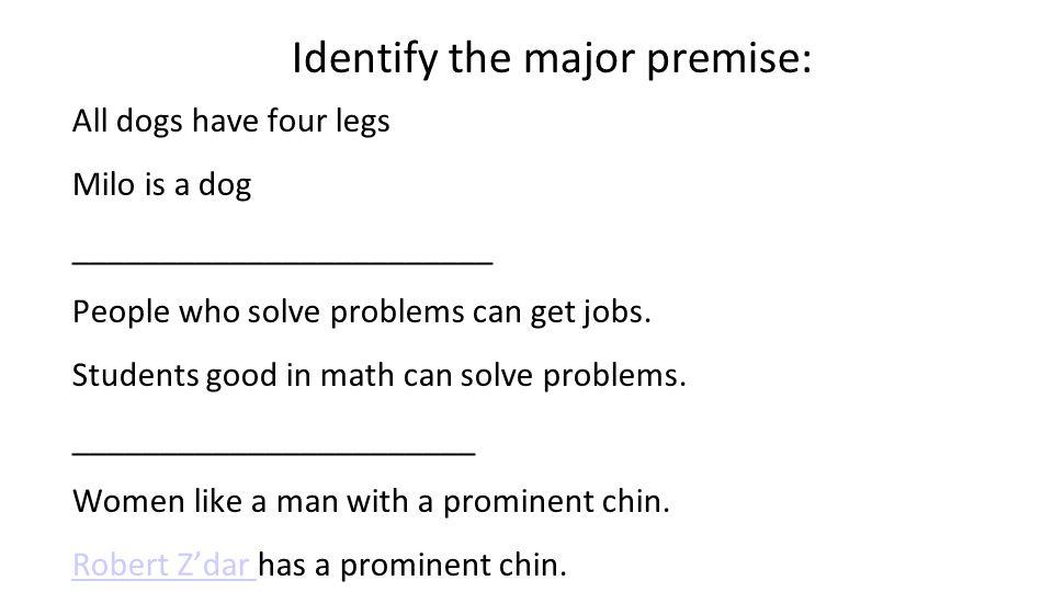 Identify the major premise: