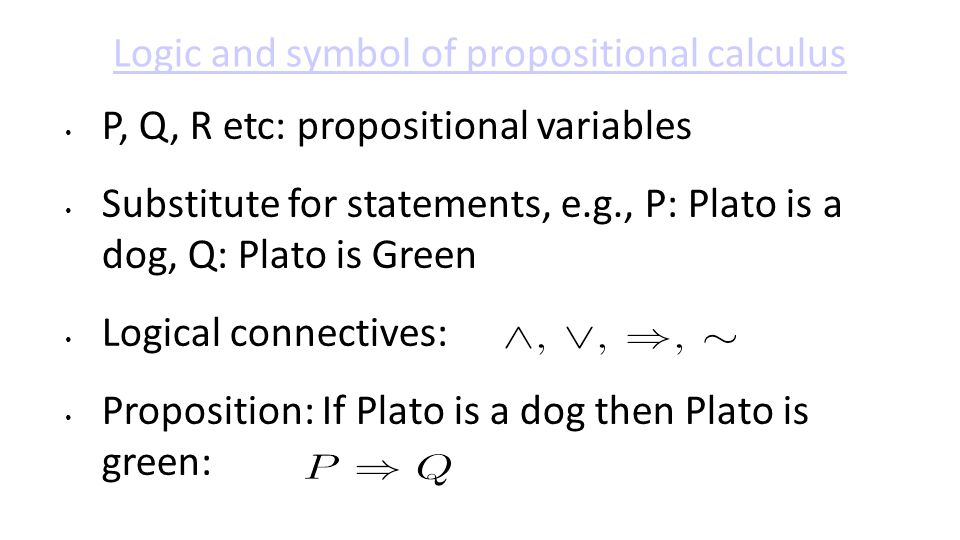 Logic and symbol of propositional calculus