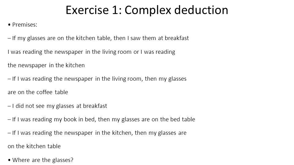 Exercise 1: Complex deduction