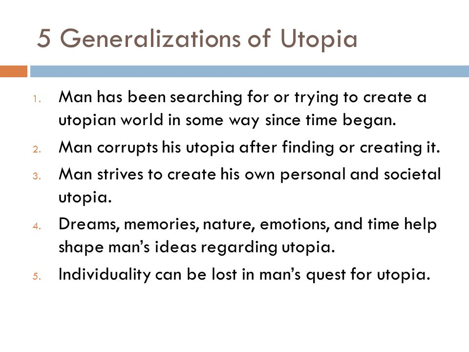 5 Generalizations of Utopia