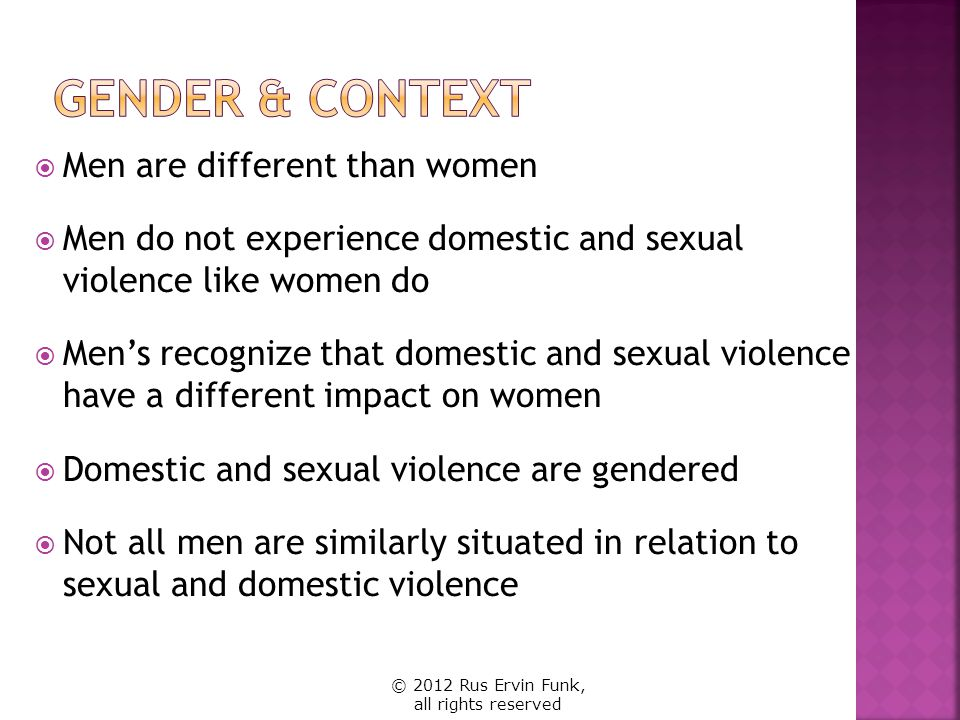 Gender & Context Men are different than women