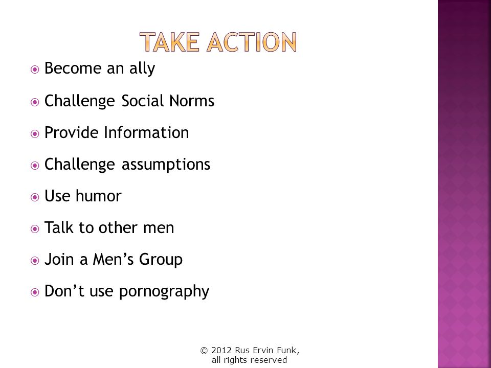 Take Action Become an ally Challenge Social Norms Provide Information