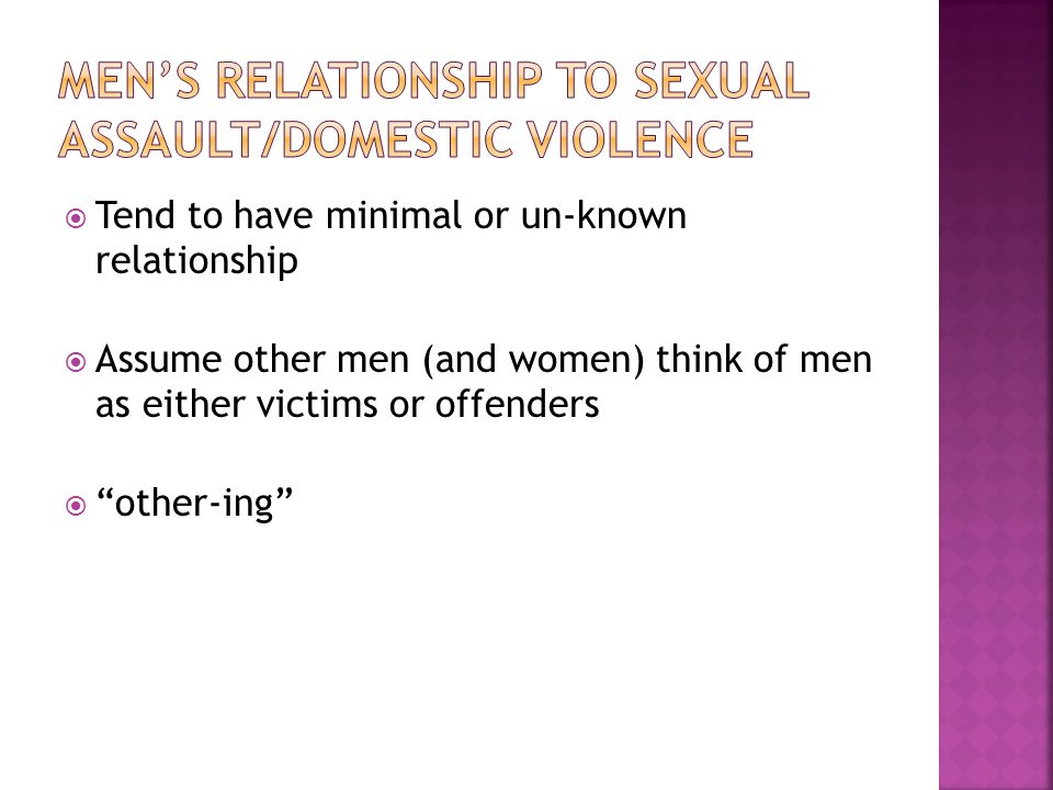 Men's relationship to sexual assault/domestic violence
